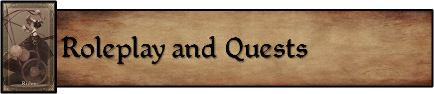 Roleplay and Quests